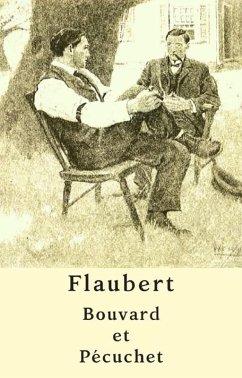 Bouvard et Pécuchet (Édition intégrale) (eBook, ePUB) - Flaubert, Gustave