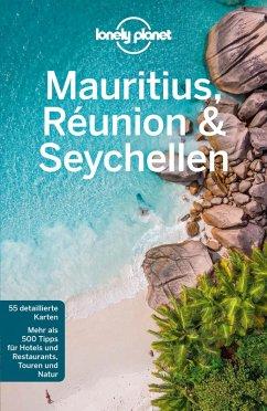 Lonely Planet Reiseführer Mauritius, Reunion & Seychellen (eBook, PDF) - Ham, Anthony; Carillet, Jean-Bernard