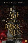 Feuer über Nasira / Age of Darkness Bd.1 (eBook, ePUB)