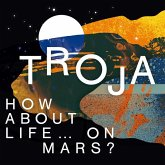 How About Life...On Mars?