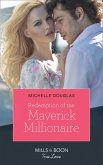 Redemption Of The Maverick Millionaire (Mills & Boon True Love) (eBook, ePUB)