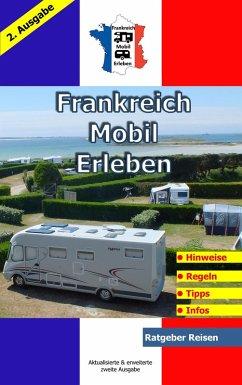 Frankreich-Mobil-Erleben (eBook, ePUB) - Schöttle, Claus