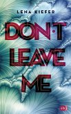Don't leave me / Don't Love Me Bd.3