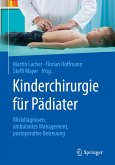 Kinderchirurgie für Pädiater