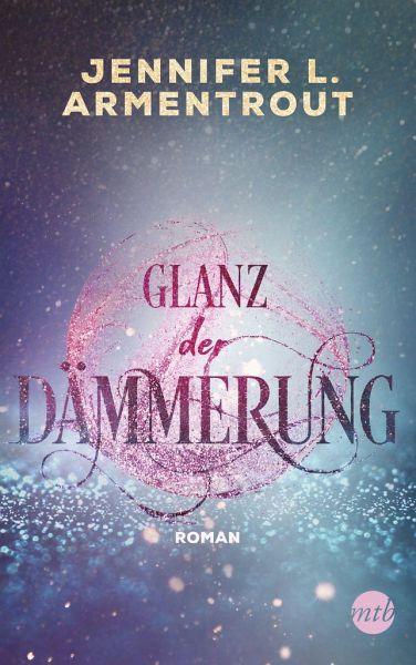 Glanz der Dämmerung / Götterleuchten Bd.3