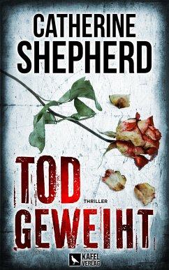 Todgeweiht / Zons-Thriller Bd.10 - Shepherd, Catherine