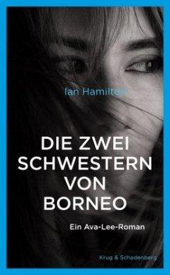 Die zwei Schwestern von Borneo - Hamilton, Ian