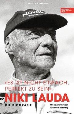 Niki Lauda. Die Biografie - Hamilton, Maurice