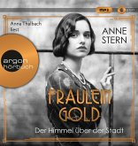 Der Himmel über der Stadt / Fräulein Gold Bd.3 (1 MP3-CD)