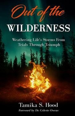 Out Of The Wilderness (eBook, ePUB) - Hood, Tamika S.