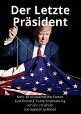 Der Letzte Präsident