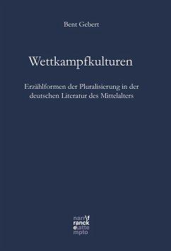 Wettkampfkulturen (eBook, ePUB) - Gebert, Bent
