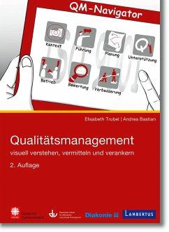 Qualitätsmanagement - Trubel, Elisabeth;Bastian, Andrea