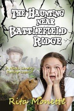 The Haunting near Battlefield Ridge (eBook, ePUB) - Monette, Rita