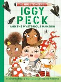 Iggy Peck and the Mysterious Mansion (eBook, ePUB)