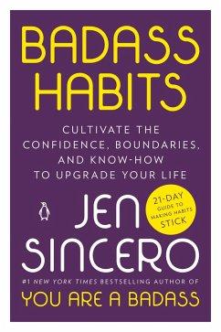 Badass Habits (eBook, ePUB) - Sincero, Jen