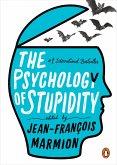 The Psychology of Stupidity (eBook, ePUB)