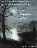 The Vampire Julia (Primal Skies: An Urban Romp in the Vampire Midwest, #8) (eBook, ePUB)
