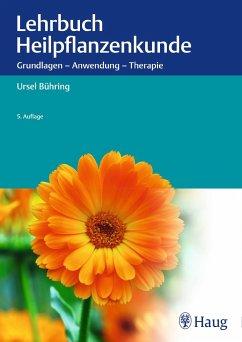 Lehrbuch Heilpflanzenkunde - Bühring, Ursel