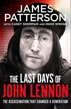 The Last Days of John Lennon (eBook, ePUB) - Patterson, James