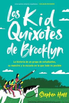 Kid Quixotes / Los Kid Quixotes de Brooklyn (Spanish edition)