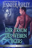 Der Traum des Weißen Tigers (Shifters Unbound, #8) (eBook, ePUB)