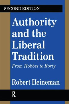 Authority and the Liberal Tradition (eBook, ePUB) - Heineman, Robert