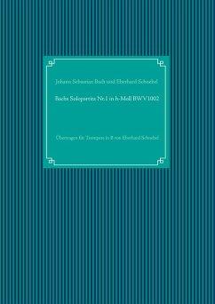 Bachs Solopartita Nr.1 in h-Moll BWV1002 (eBook, ePUB)
