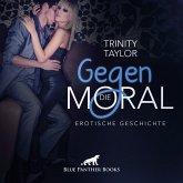 Gegen die Moral   Erotik Audio Story   Erotisches Hörbuch Audio CD