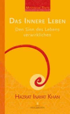 Das innere Leben - Inayat Khan, Hazrat
