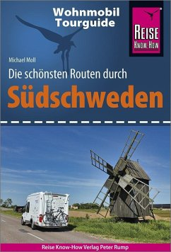 Reise Know-How Wohnmobil-Tourguide Südschweden - Moll, Michael
