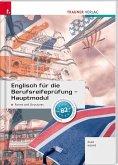 Englisch für die Berufsreifeprüfung - Hauptmodul Forms and Structures + E-Book