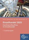 Einzelhandel 2025, 1. Ausbildungsjahr - Informationsband