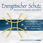 Energetischer Schutz und Rückkehr der Gesundheit deines Körpers, Audio-CD