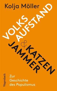 Volksaufstand und Katzenjammer (eBook, ePUB) - Möller, Kolja