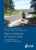 Pilgern als Methode der Sozialen Arbeit (eBook, PDF)