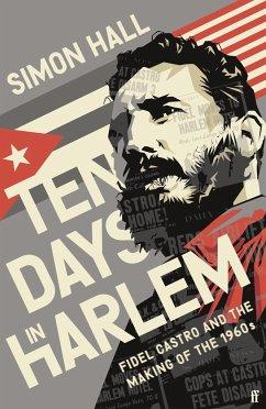 Ten Days in Harlem - Hall, Simon