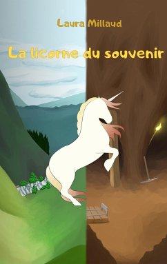 La licorne du souvenir