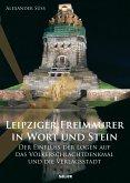 Leipziger Freimaurer in Wort und Stein (eBook, ePUB)