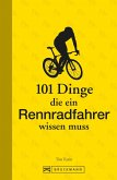 101 Dinge, die ein Rennradfahrer wissen muss (eBook, ePUB)