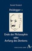 Heidegger - Ende der Philosophie und Sache des Denkens (eBook, PDF)