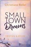 Small Town Dreams (eBook, ePUB)