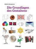 Die Grundlagen des Gestaltens (PDF) (eBook, PDF)