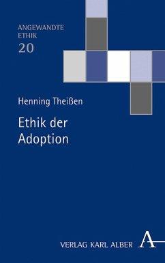 Ethik der Adoption (eBook, PDF) - Theißen, Henning