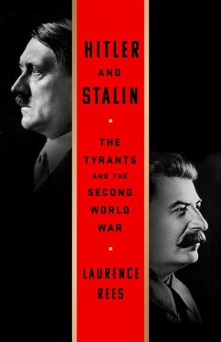 Hitler and Stalin (eBook, ePUB) - Rees, Laurence