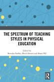 The Spectrum of Teaching Styles in Physical Education (eBook, PDF)