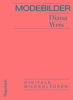 Modebilder (eBook, ePUB) - Weis, Diana