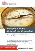 Strategien in Politik, Wirtschaft und Wissenschaft (eBook, ePUB)