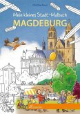 Mein kleines Stadt-Malbuch Magdeburg