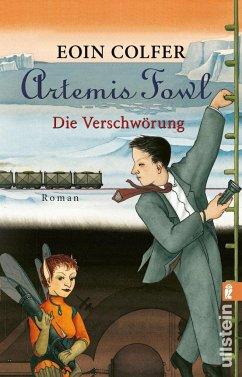 Artemis Fowl - Die Verschwörung - Colfer, Eoin